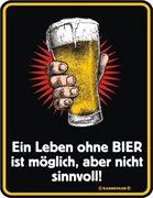 """RAHMENLOS® Blechschild """"Ein Leben ohne Bier"""""""